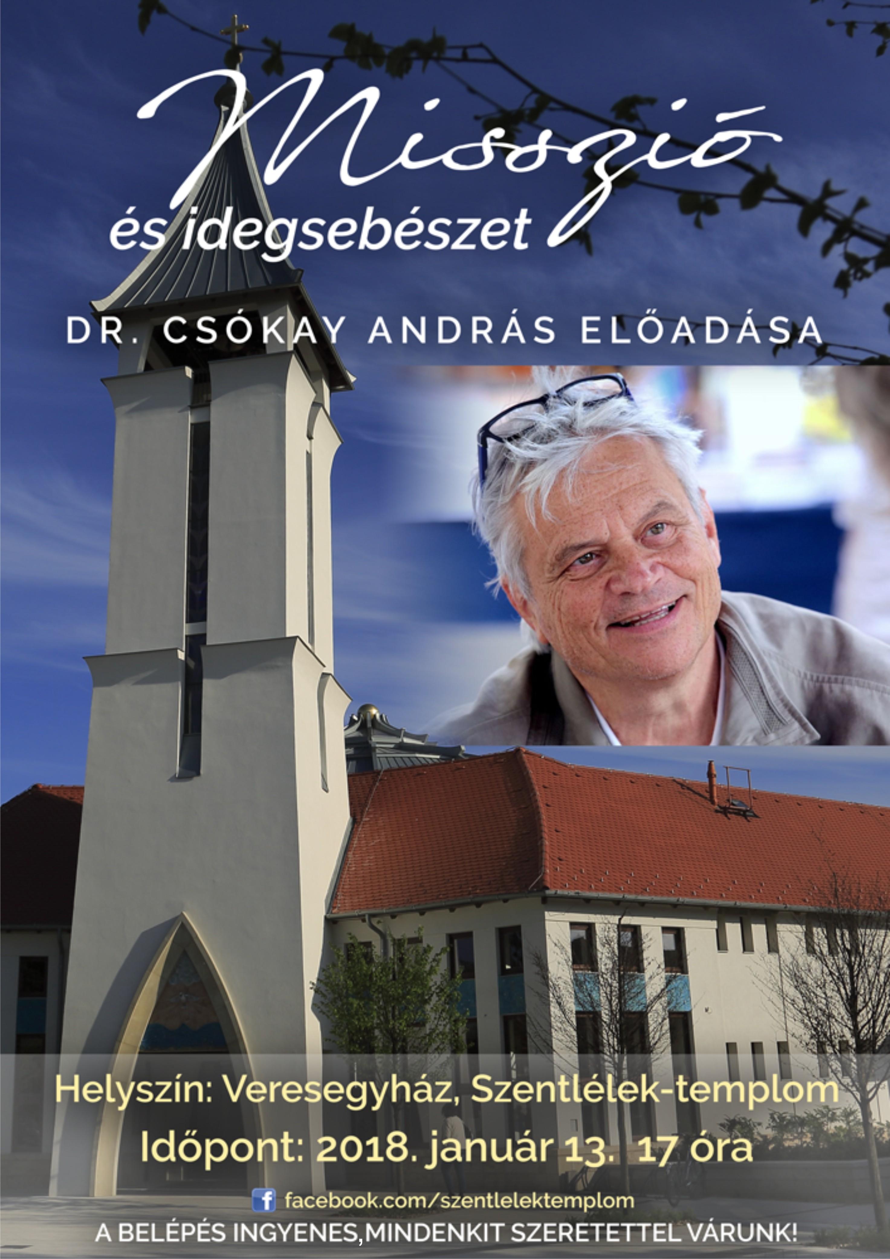 Misszió és idegsebészet - Dr. Csókay András előadása